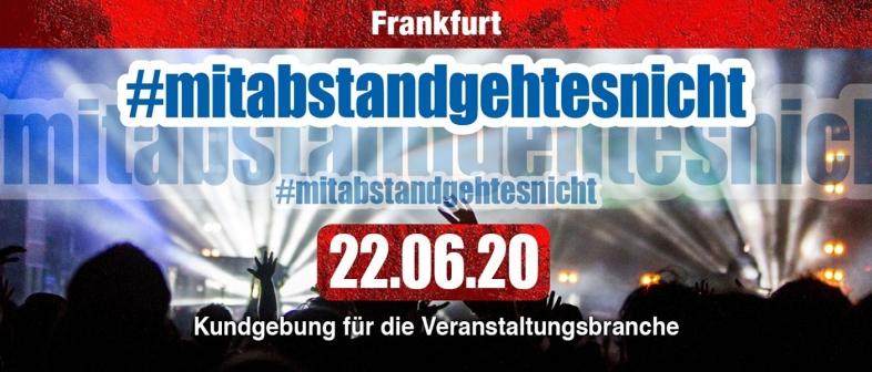 mitabstandgehtesnicht Tickets Frankfurt 22.06.2020