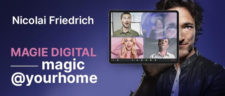Nicolai Friedrich magic@yourhome
