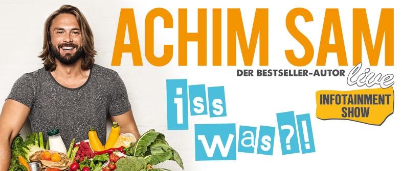 Achim Sam iss was ?!